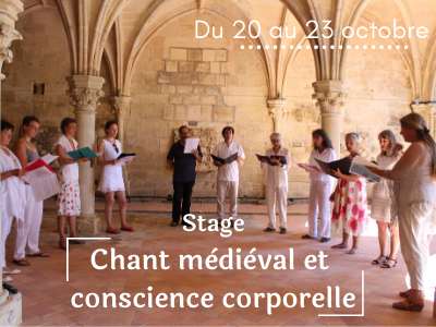 Stage Chant Mdival Et Conscience Corporelle   20 Au 23 Oct